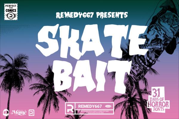 31 Days of Horror Fonts 2019 Winner - Skate Bait