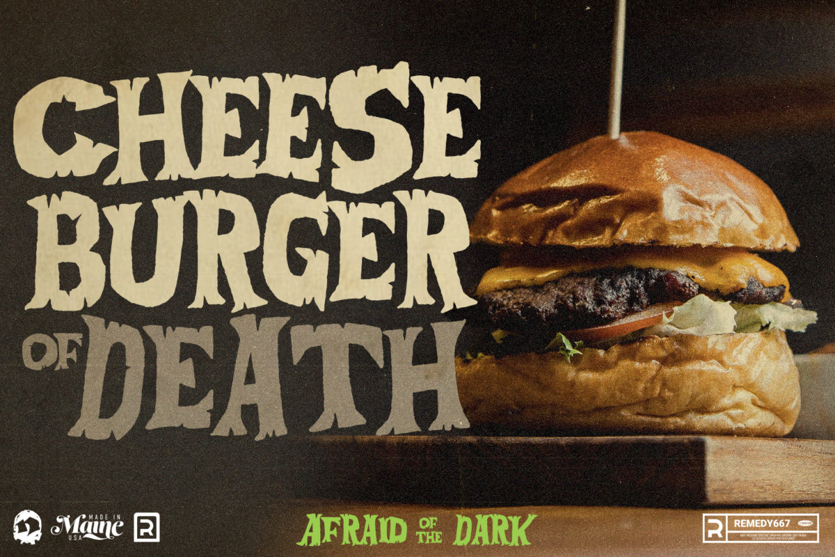 Afraid of the Dark - Cheeseburger of Death