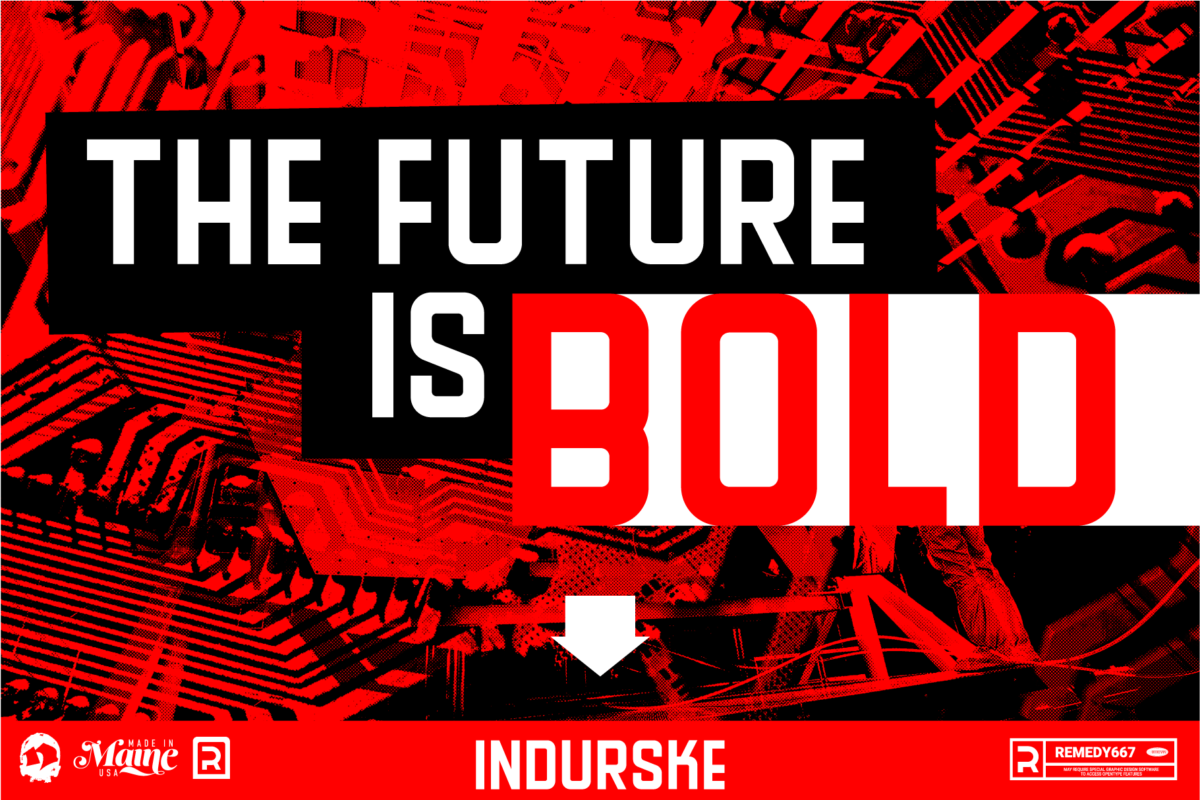 Indurske - The Future is Bold
