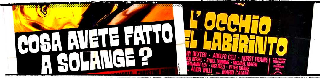 """Close up of type from the Giallo film posters for """"L'occihio nel Labririnto"""" and """"Cosa Avete Fatto a Solange?"""" (English titles: Eye in the Labyrinth and What Have You Done to Solange?)"""