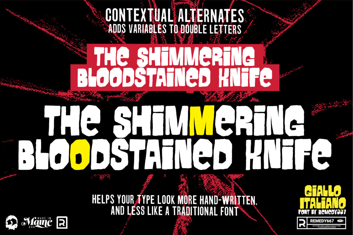 """""""The Shimmering Bloodstained Knife"""" Contextual Alternate Examples for Horror Movie Font, Giallo Italliano, by Remedy667"""